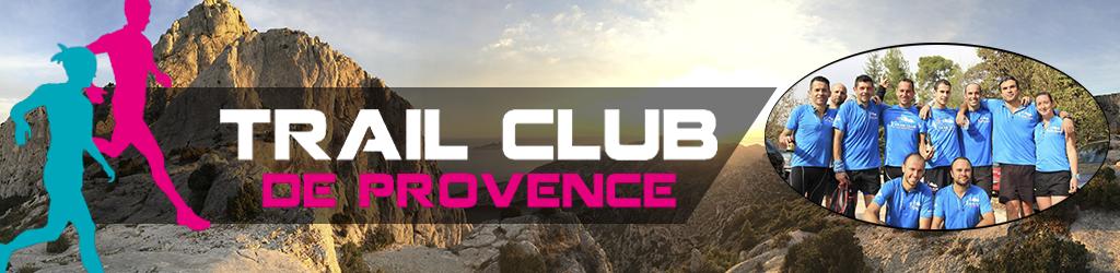 Trail club de Provence : le plaisir avant tout !
